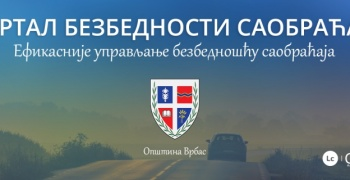 Врбас добио портал посвећен безбедности саобраћаја