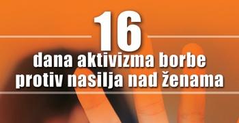 """У току кампања """"16 дана активизма против насиља над женама"""""""